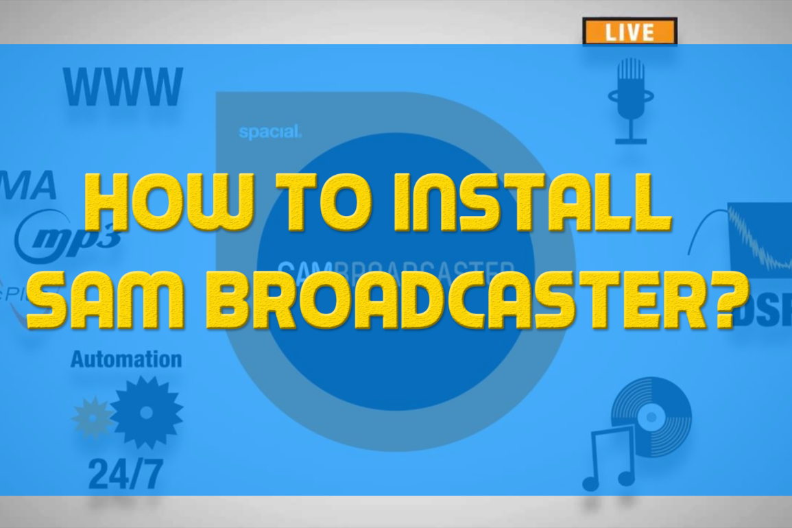 How To Install SAM Broadcaster