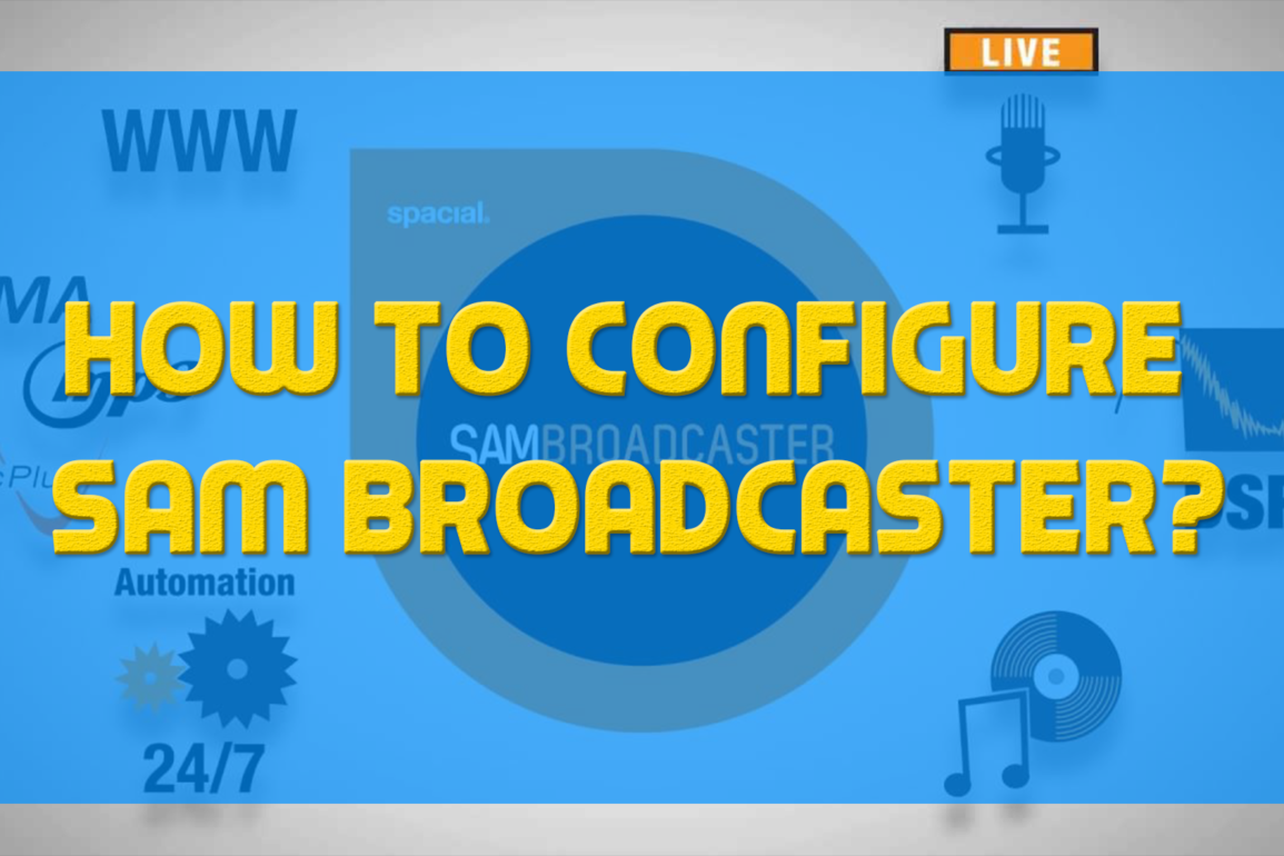 How-to-Configure-SAM-Broadcaster