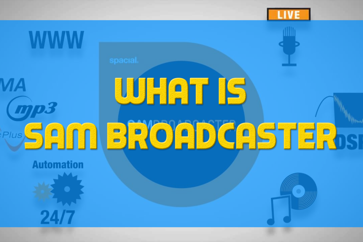 What-Is-SAM-Broadcaster
