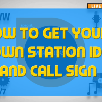 How To Get Your Own Station ID and Call Sign